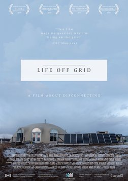Life Off Grid - A Film About Disconnecting