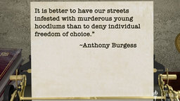 Anthony Burgess, Free Will, and Dystopia